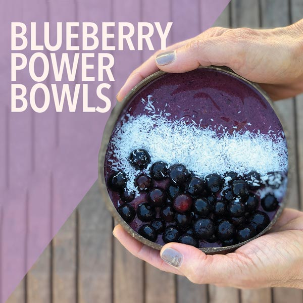 Blueberry Power Bowls