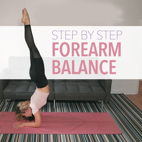 Step By Step Forearm Balance