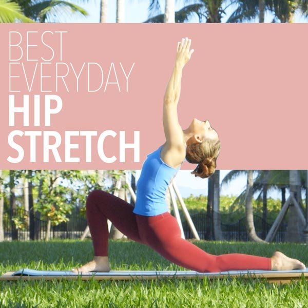 Best Everyday Hip Stretch