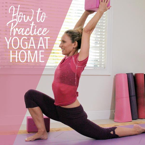 How to to Start an Effective at Home Yoga Practice