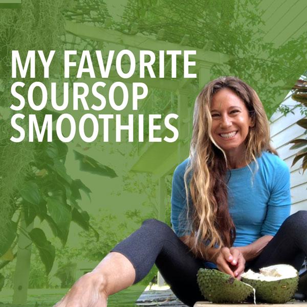 Soursop Smoothie Recipes