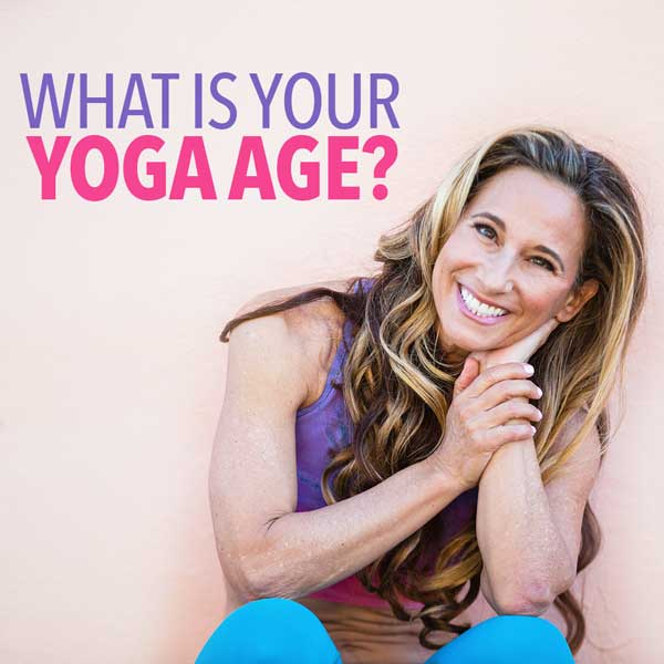 What Is Your Yoga Age?